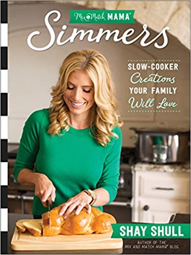 mix and match mama simmers by Shay Shull